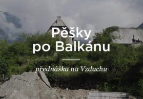 Pěšky po Balkánu